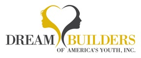 Dream Builders of America's Youth